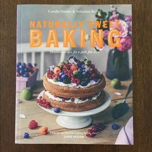 Other - Naturally Sweet Baking Cookbook
